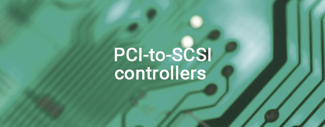 Began shipping PCI-to-SCSI controllers
