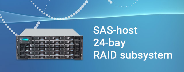 Announced first SAS-host, 24-bay RAID subsystem