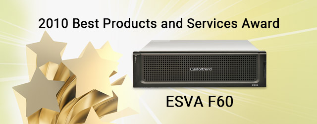 names the ESVA F60 Fibre Channel storage solution a winner of the 2010 Best Products and Services Award