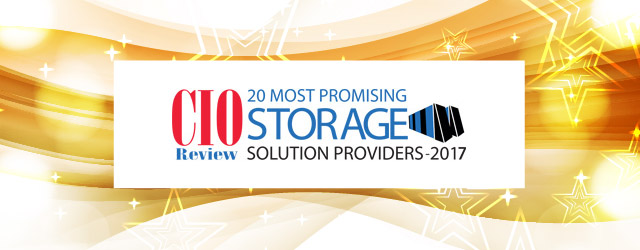 20 Most Promising Storage Solution Providers - 2017 by CIOReview