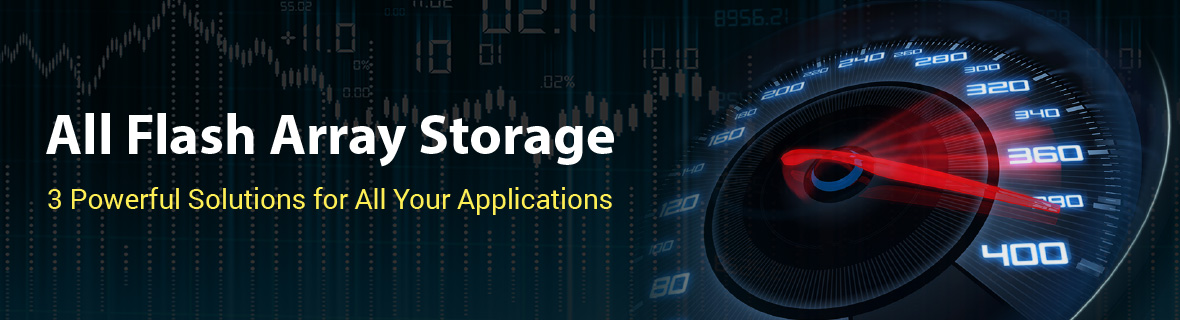 All Flash Array Storage Solutions