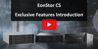 EonStor CS Exclusive Features